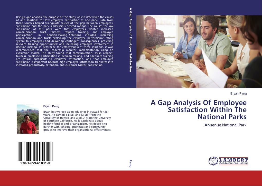 A Gap Analysis Of Employee Satisfaction Within The National Parks als Buch (gebunden)
