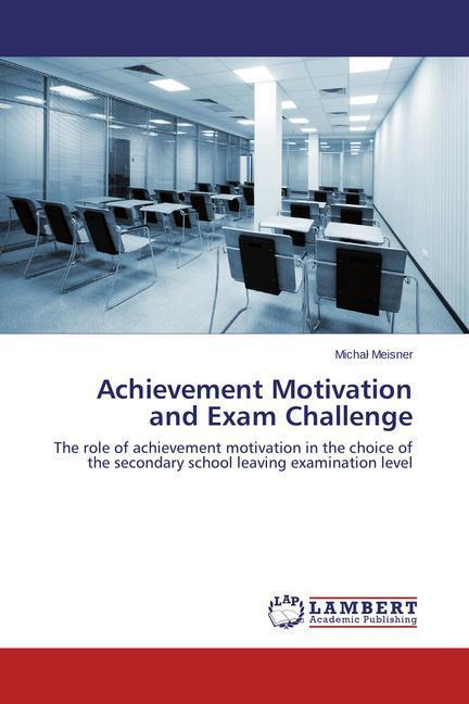 Achievement Motivation and Exam Challenge als B...
