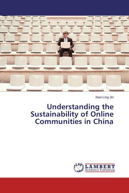 Understanding the Sustainability of Online Communities in China als Buch (gebunden)