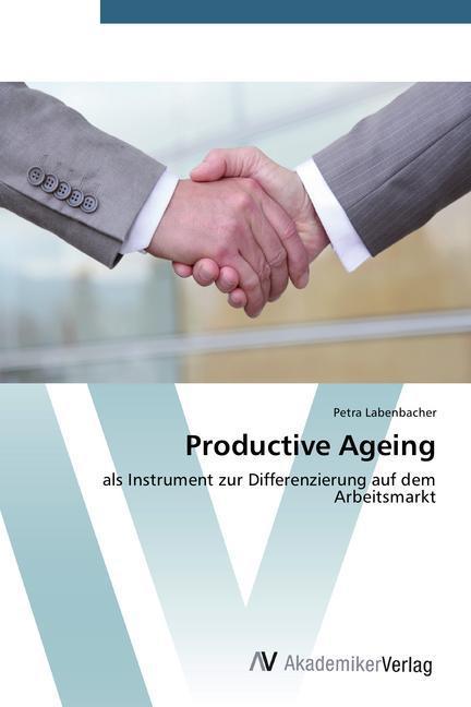 Productive Ageing als Buch (gebunden)