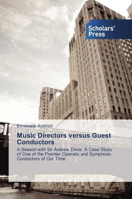 Music Directors versus Guest Conductors als Buch (gebunden)