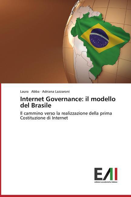 Internet Governance: il modello del Brasile als Buch (gebunden)