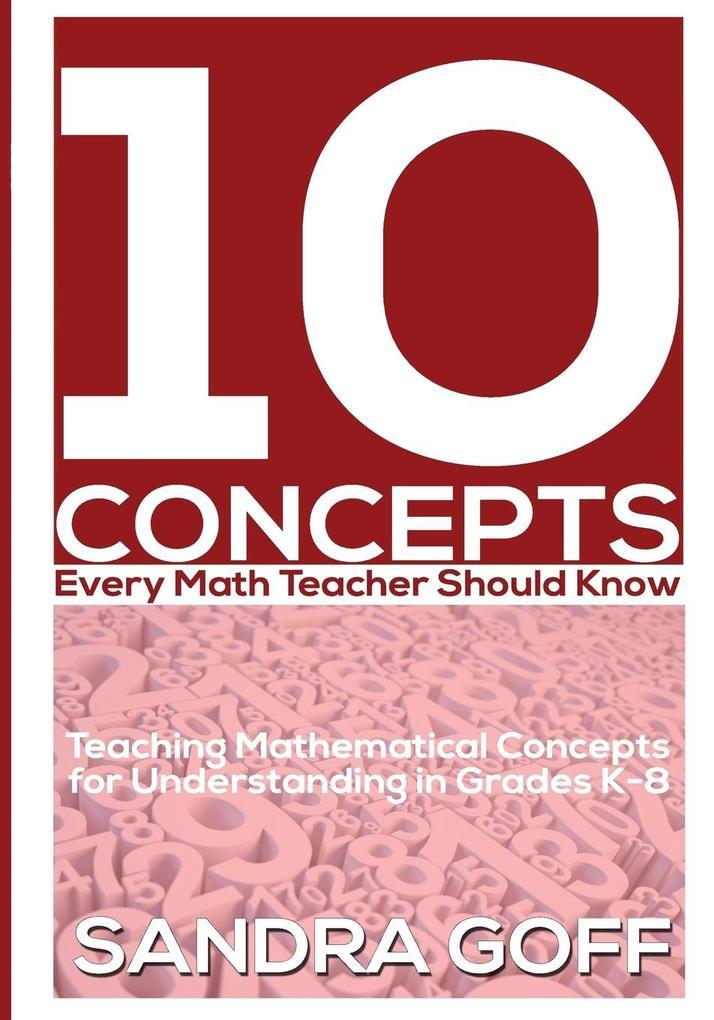 10 Concepts Every Math Teacher Should Know als Taschenbuch