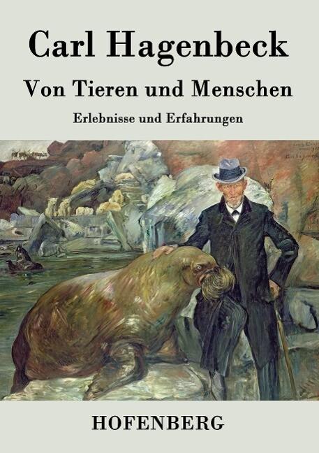 Von Tieren und Menschen als Buch (gebunden)