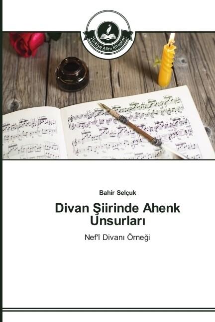 Divan Siirinde Ahenk Unsurlari als Buch (gebunden)