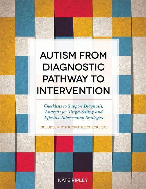 Autism from Diagnostic Pathway to Intervention als Taschenbuch