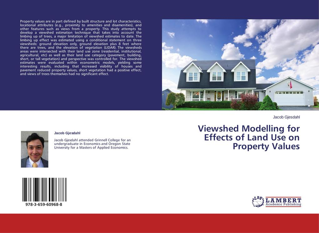 Viewshed Modelling for Effects of Land Use on Property Values als Buch (gebunden)