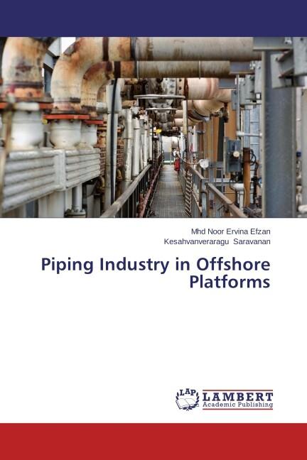 Piping Industry in Offshore Platforms als Buch (gebunden)
