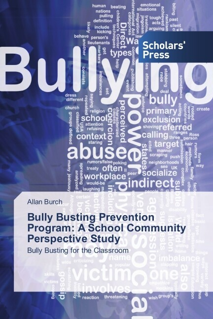 Bully Busting Prevention Program: A School Comm...
