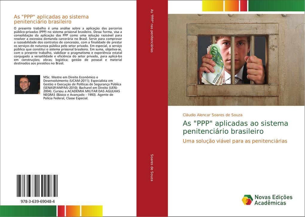 """As """"PPP"""" aplicadas ao sistema penitenciário brasileiro als Buch (gebunden)"""