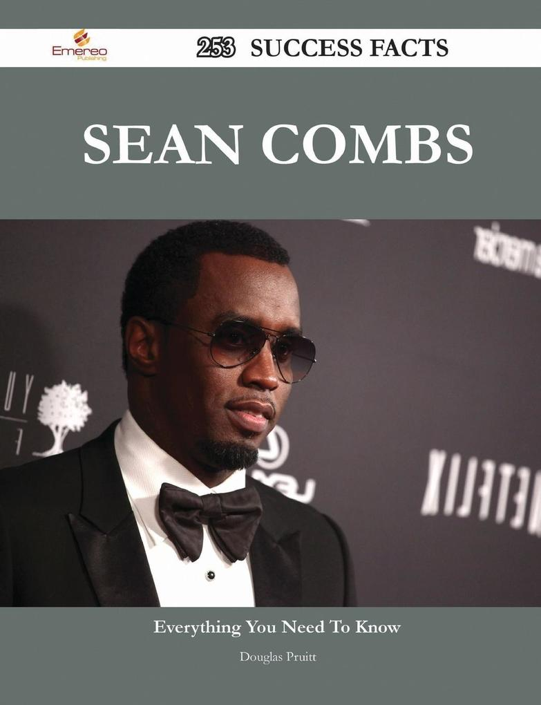 Sean Combs 253 Success Facts - Everything you need to know about Sean Combs als Buch (gebunden)