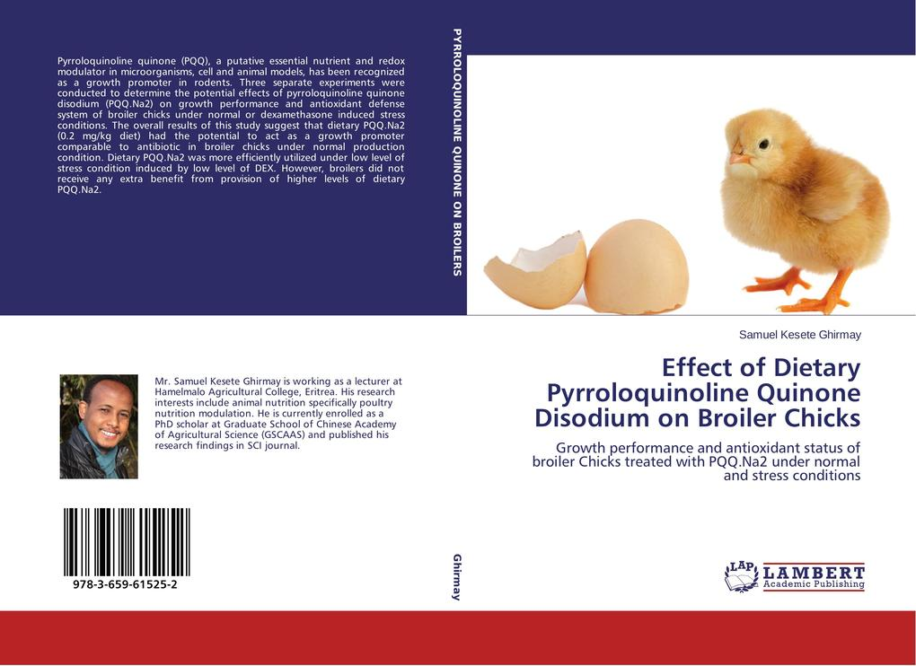 Effect of Dietary Pyrroloquinoline Quinone Disodium on Broiler Chicks als Buch (gebunden)