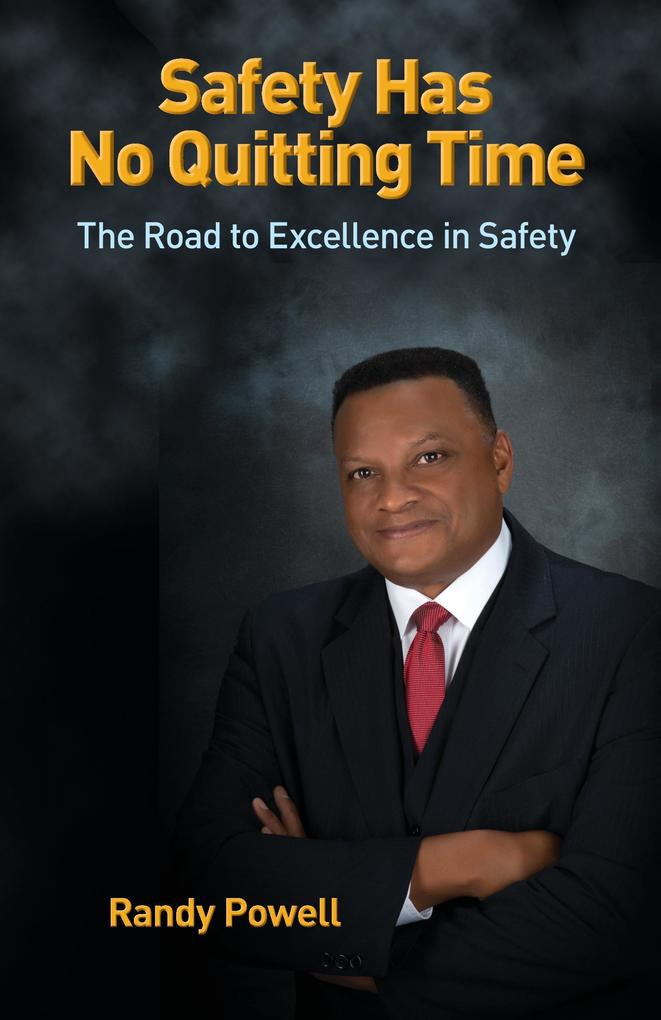 Safety Has No Quitting Time als Taschenbuch