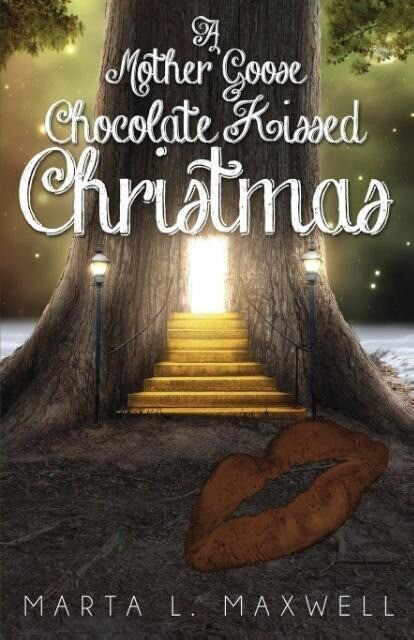 A Mother Goose Chocolate Kissed Christmas als Taschenbuch