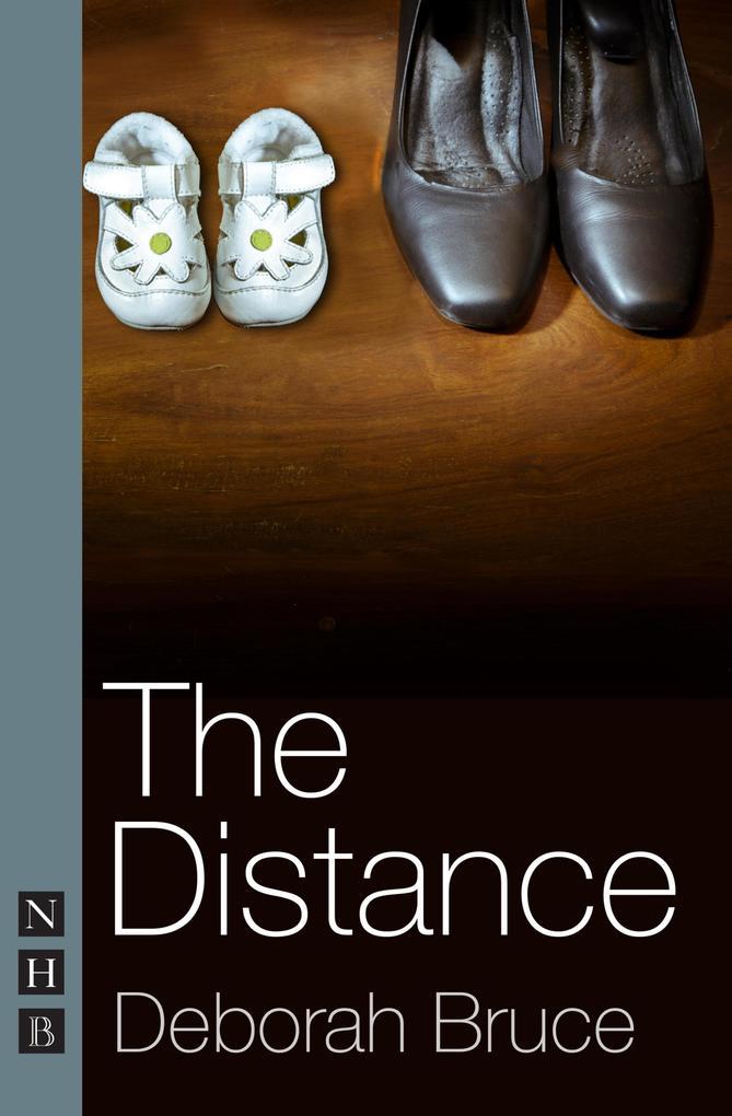 The Distance (NHB Modern Plays) als eBook epub