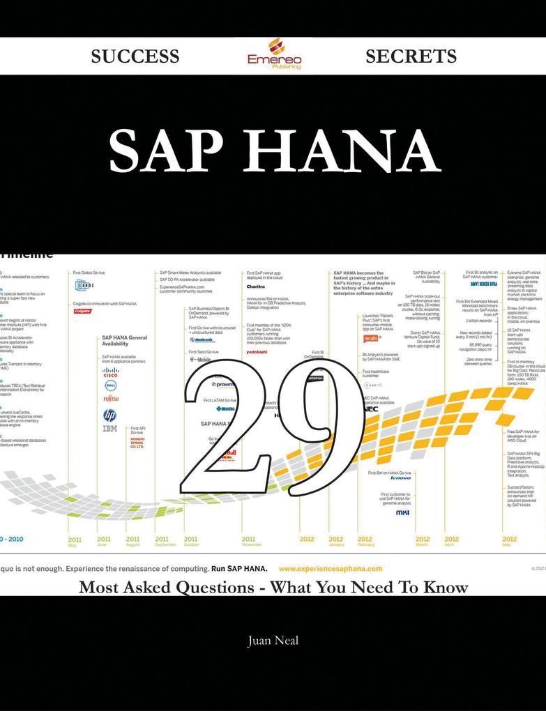 SAP HANA 29 Success Secrets - 29 Most Asked Que...