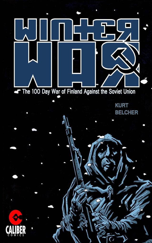 Winter War als eBook Download von Kurt Belcher