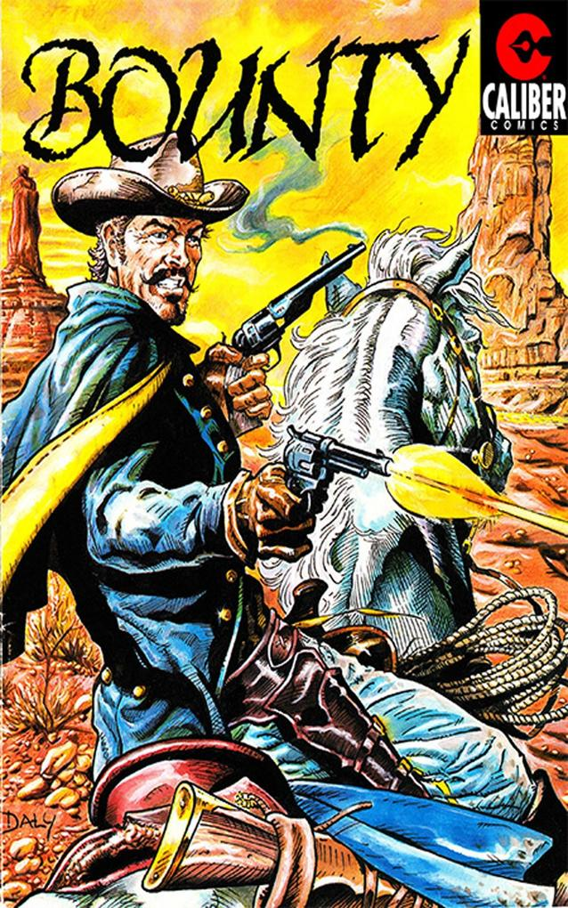 Bounty and Navarro: Tales of the Old West #1 als eBook pdf