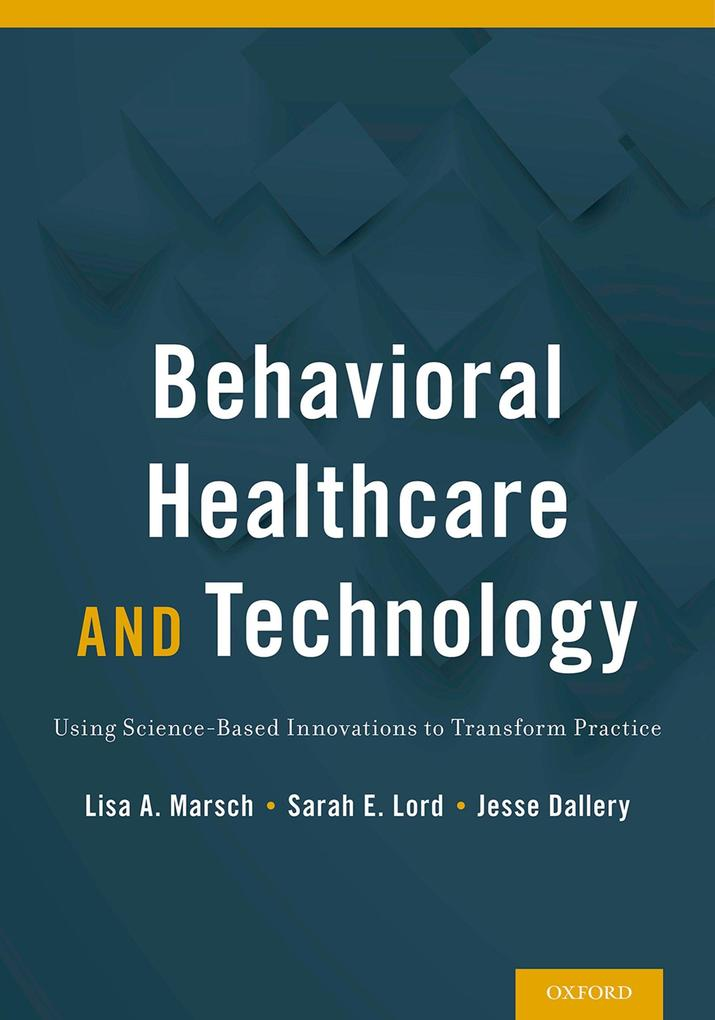 Behavioral Healthcare and Technology als eBook pdf