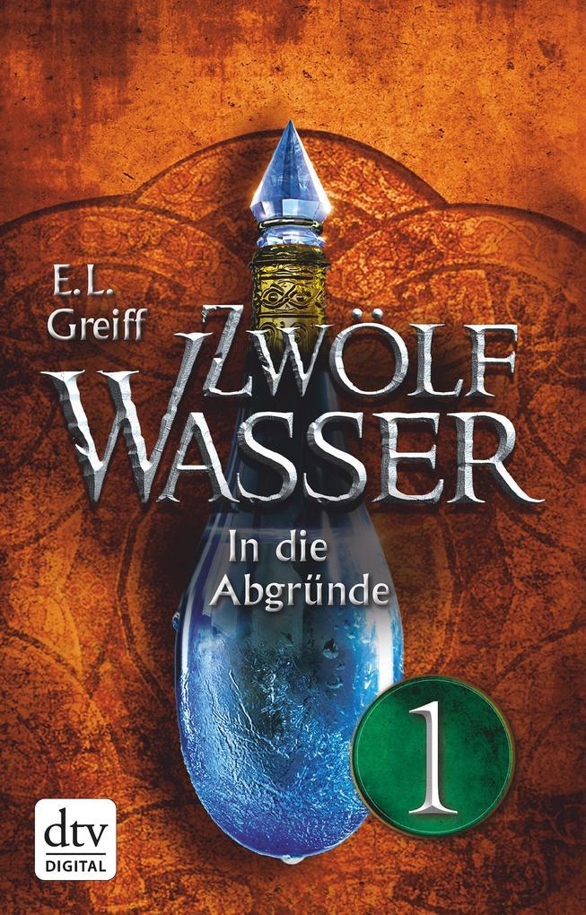 Zwölf Wasser 2 - Teil 1 als eBook