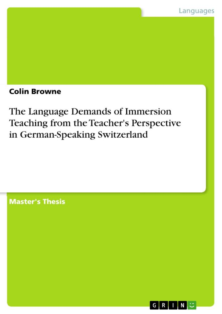 The Language Demands of Immersion Teaching from the Teacher's Perspective in German-Speaking Switzerland als eBook pdf