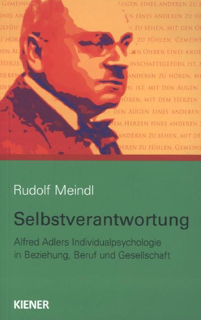 Selbstverantwortung als Buch von Rudolf Meindl
