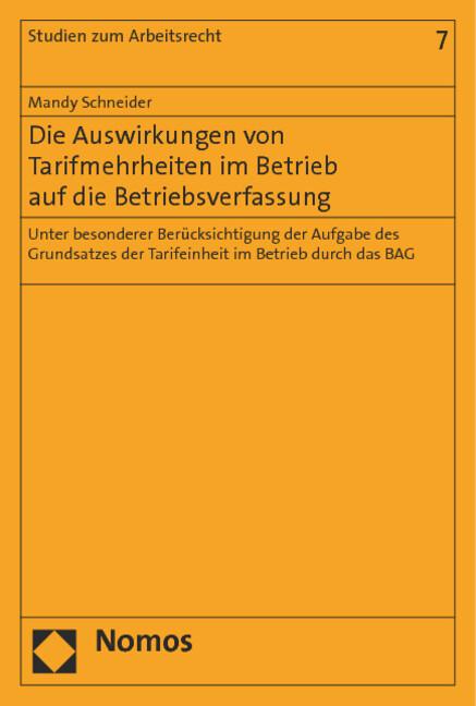 Die Auswirkungen von Tarifmehrheiten im Betrieb auf die Betriebsverfassung als Buch (gebunden)