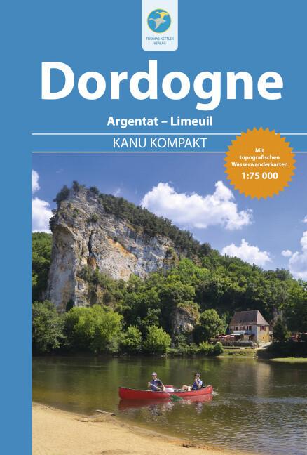 Kanu Kompakt Dordogne als Buch von Stefanie Hol...