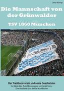 Die Mannschaft von der Grünwalder Straße - TSV 1860 München