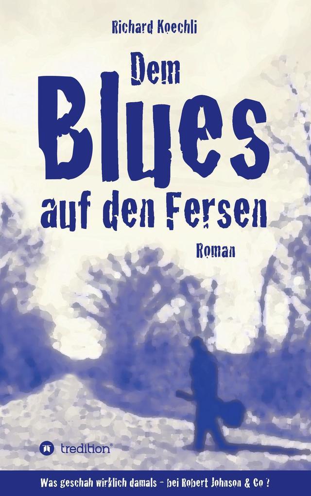 Dem Blues auf den Fersen als Buch