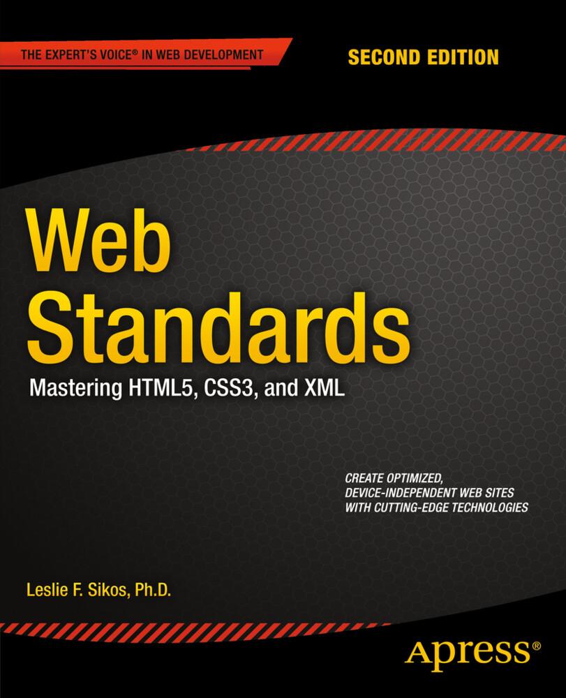 Web Standards als Buch von Leslie Sikos