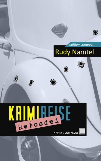 Krimi-Reise Reloaded als Buch (gebunden)