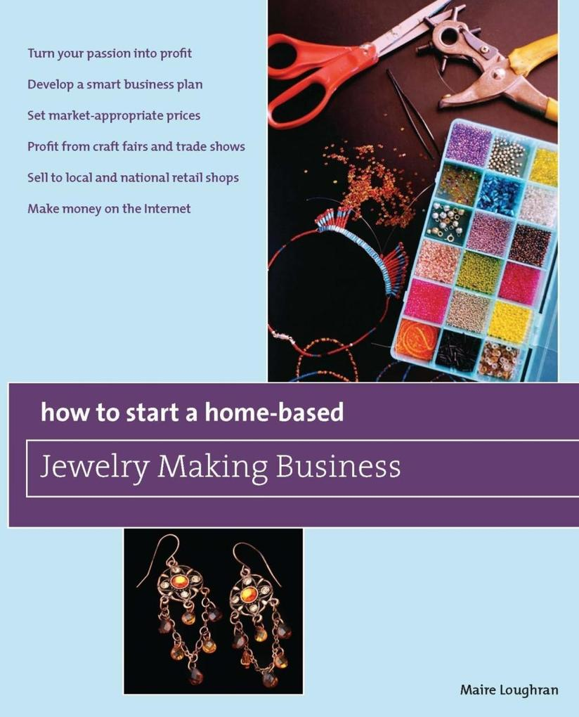 How to Start a Home-Based Jewelry Making Busine...