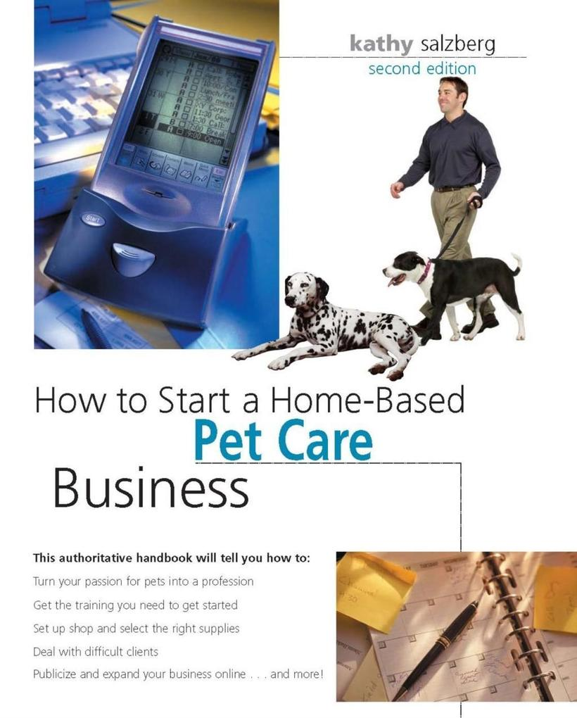How to Start a Home-Based Pet Care Business als eBook epub