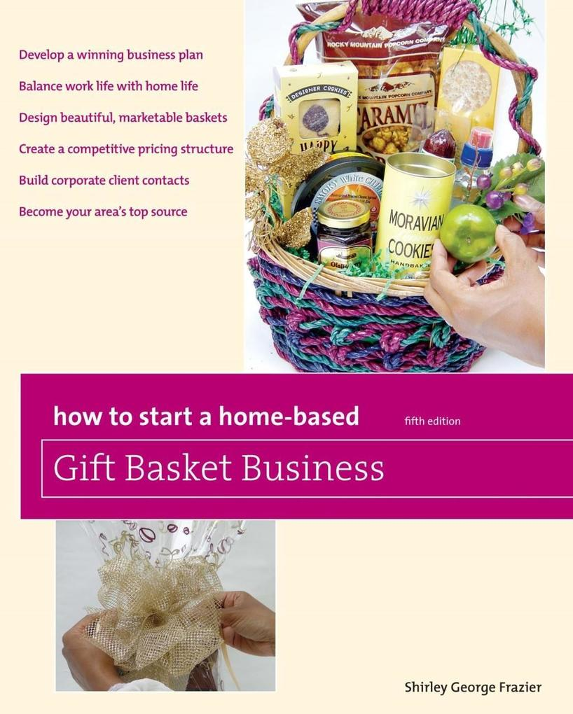 How to Start a Home-Based Gift Basket Business als eBook epub