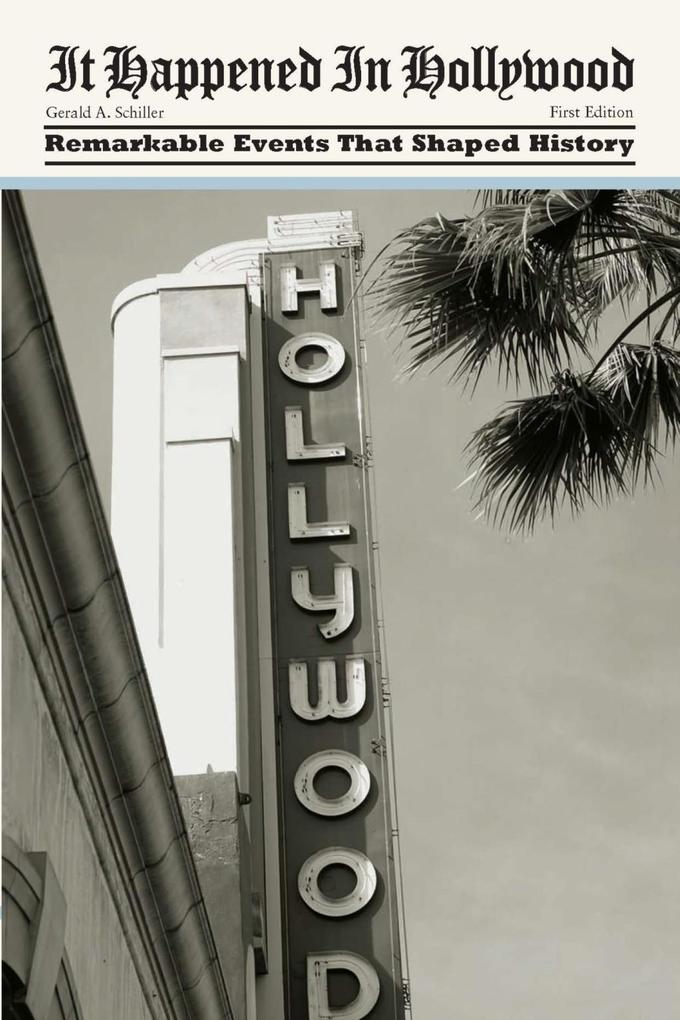It Happened in Hollywood als eBook Download von...