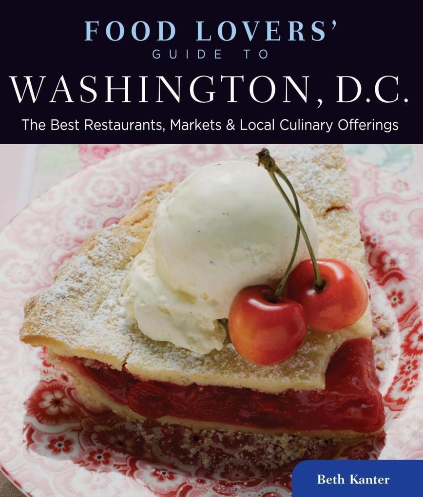 Food Lovers' Guide to® Washington, D.C. als eBook epub