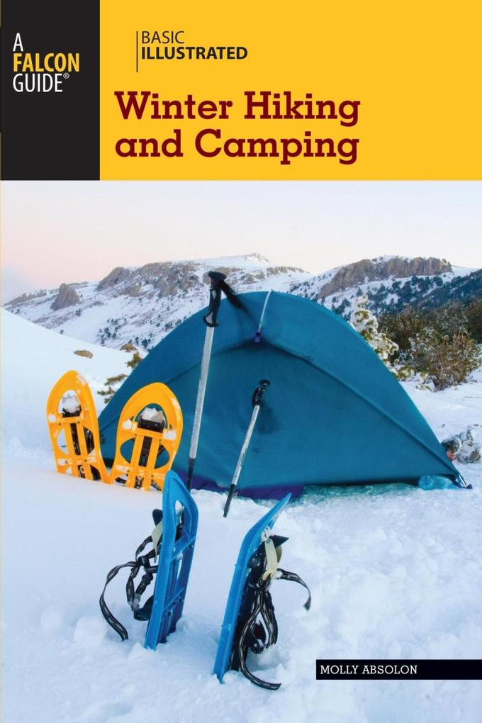 Basic Illustrated Winter Hiking and Camping als eBook epub