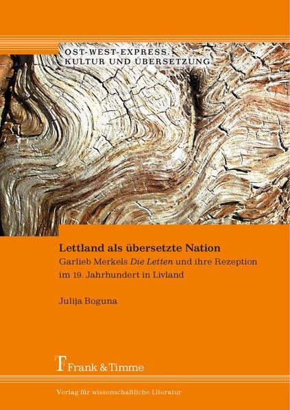 Lettland als übersetzte Nation als Buch von Jul...