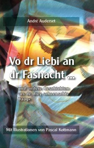 Vo dr Liebi an dr Fasnacht ... als Buch (gebunden)