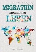 Migration zusammen Leben