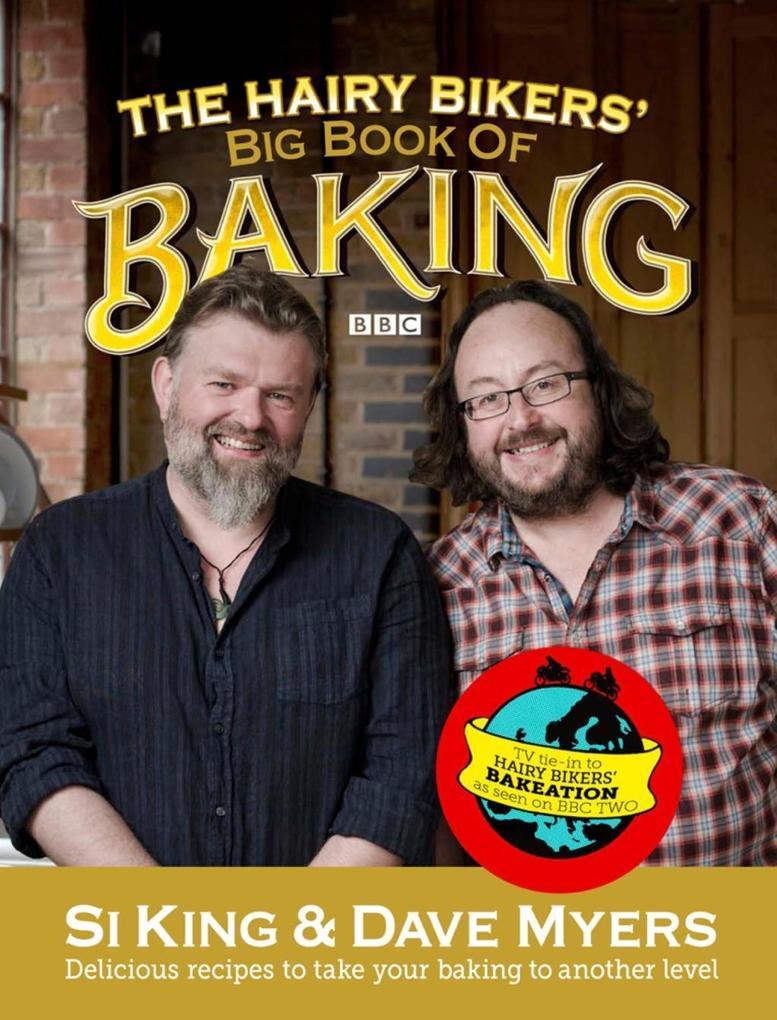 The Hairy Bikers´ Big Book of Baking als eBook ...