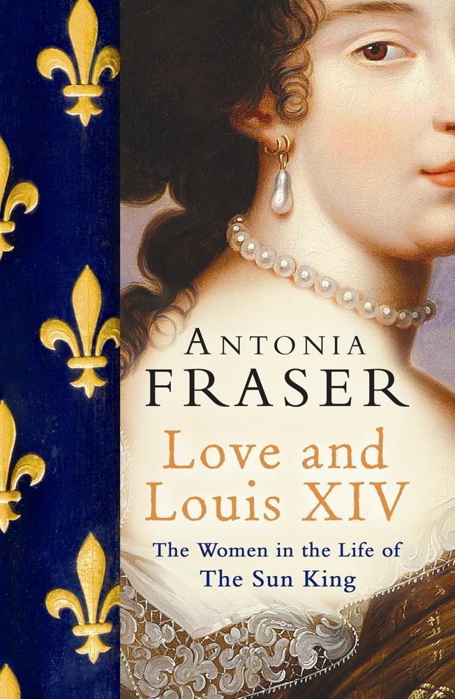 Love and Louis XIV als eBook epub