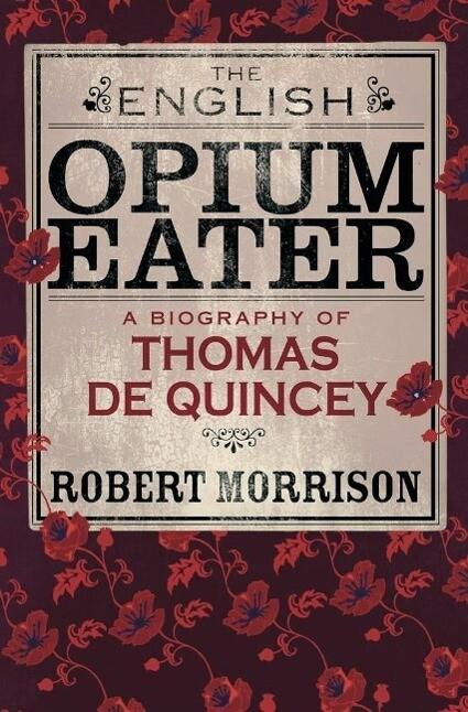The English Opium-Eater als eBook epub