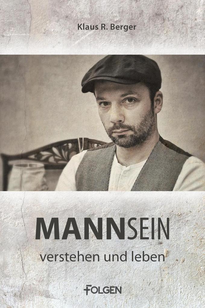 Mannsein - verstehen und leben als eBook epub
