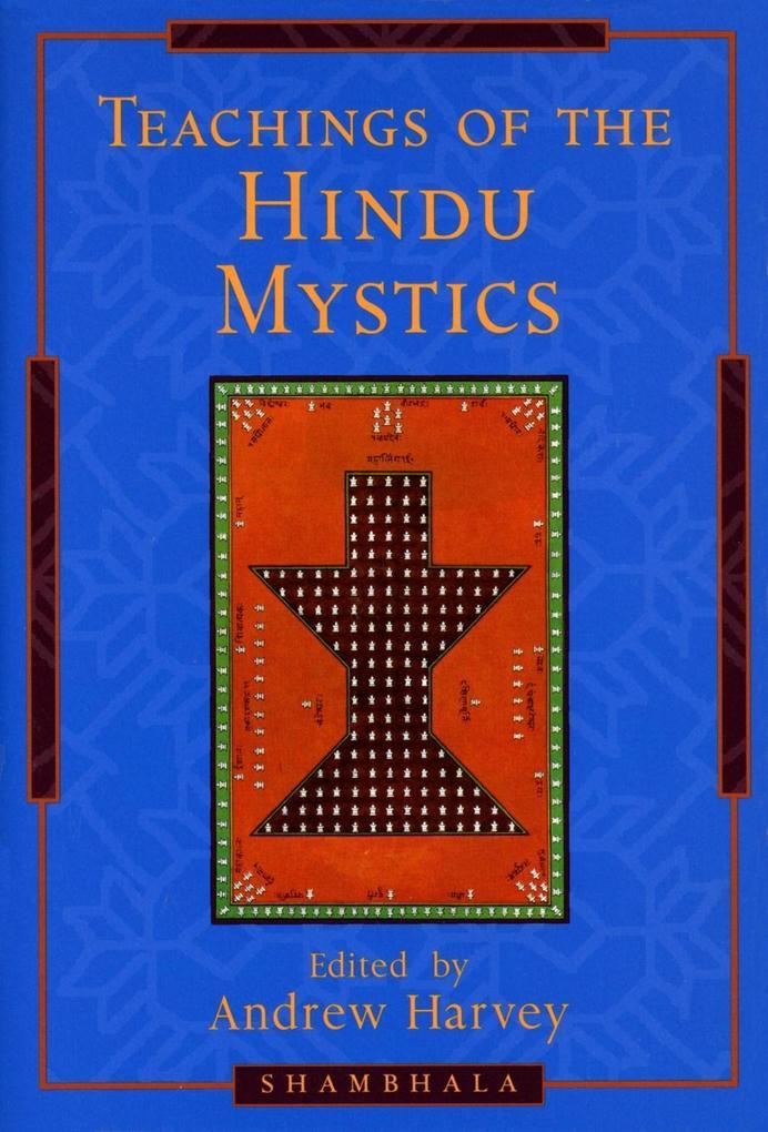 Teachings of the Hindu Mystics als eBook Downlo...