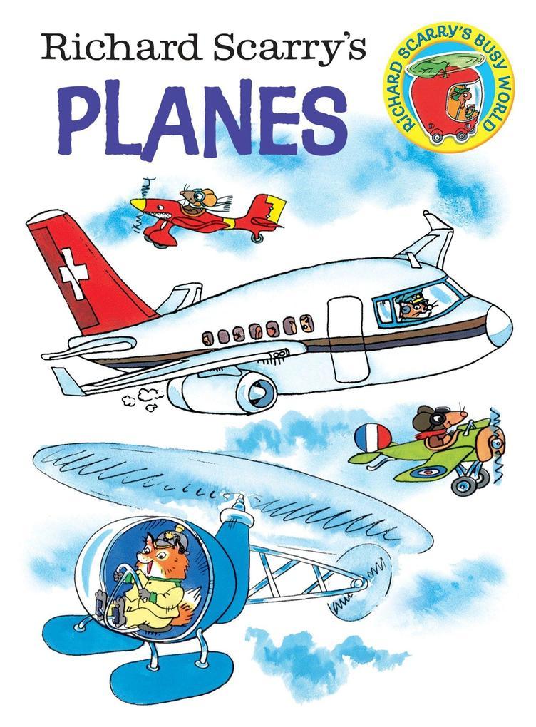 Richard Scarry's Planes Board Book als Buch (kartoniert)