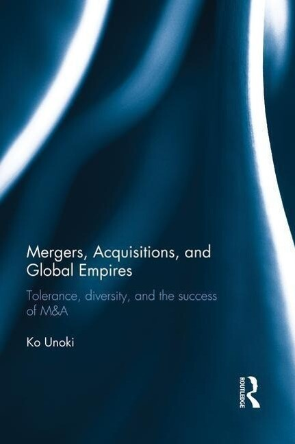 Mergers, Acquisitions and Global Empires als Taschenbuch