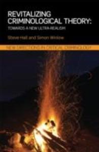 Revitalizing Criminological Theory: als Taschenbuch