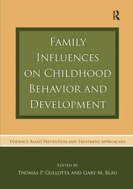 Family Influences on Childhood Behavior and Development als Taschenbuch